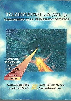 TELEINFORMATICA VOL I Y II: GUSTAVO LOPEZ RUBIO JESUS PERNAS GARCIA FRANCICSCO NIETO NARANJO Y ...