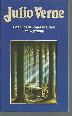 LOS HIJOS DEL CAPITAN GRANT EN AUSTRALIA: JULIO VERNE