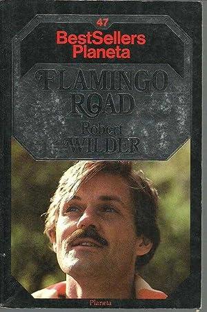 FLAMINGO ROAD: ROBERT WILDER