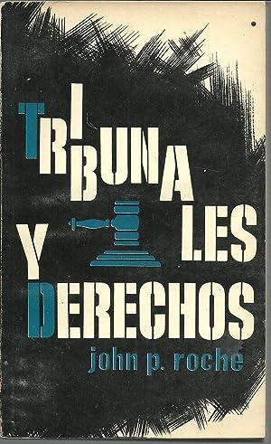 TRIBUNALES Y DERECHOS: JOHN P ROCHE