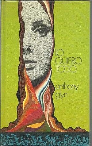 LO QUIERO TODO: ANTHONY GLYN