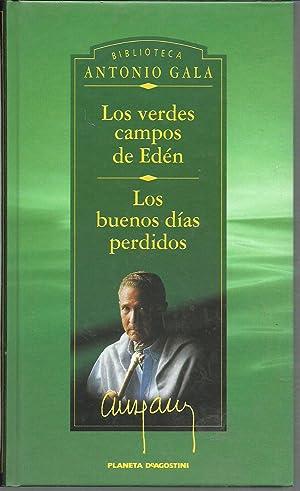 LOS VERDES CAMPOS DE EDEN LOS BUENOS: ANTONIO GALA