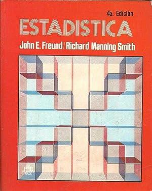 ESTADISTICA: JOHN E. FREUD, RICHARD MANNING SMITH