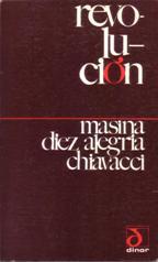 REVOLUCION: MASINA DIEZ ALEGRIA CHIAVACCI