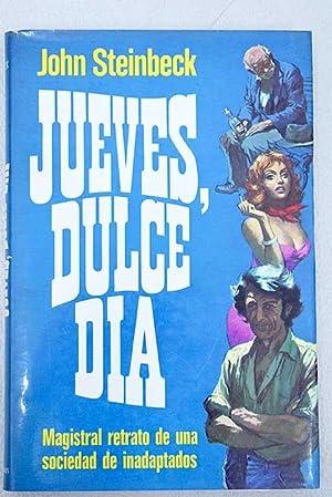 JUEVES DULCE DIA: JOHN STEINBECK