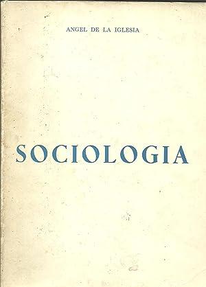 SOCIOLOGIA Y METODOLOGIA Y SISTEMATICA DE LAS: ANGEL DE LA