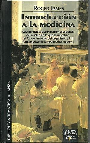 INTRODUCCION A LA MEDICINA: ROGER JAMES
