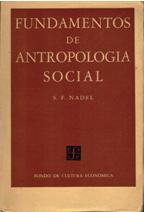 FUNDAMENTOS DE ANTROPOLOGIA SOCIAL: S F NADEL