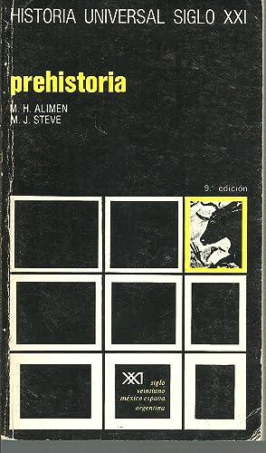HISTORIA UNIVERSAL SIGLO XXI. PREHISTORIA: M. H. ALIMEN