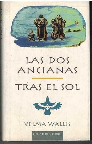 LAS DOS ANCIANAS TRAS EL SOL: VELMA WALLIS