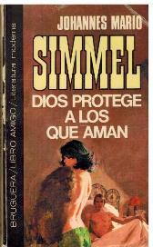 DIOS PROTEGE A LOS QUE AMAN: JOHANNES MARIO SIMMEL