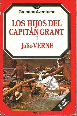 LOS HIJOS DEL CAPITAN GRANT. TOMO I: JULIO VERNE