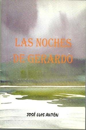 LAS NOCHES DE GERARDO: JOSE LUIS ANTON