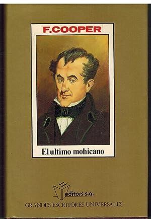 EL ULTIMO MOHICANO: FENIMORE COOPER