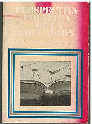 PERSPECTIVA POLITICA DE LA EDUCACION: JACQUES ARDOINO