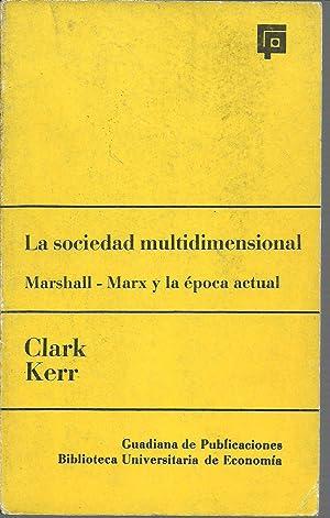 LA SOCIEDAD MULTIDIMENSIONAL: CLARK KERR