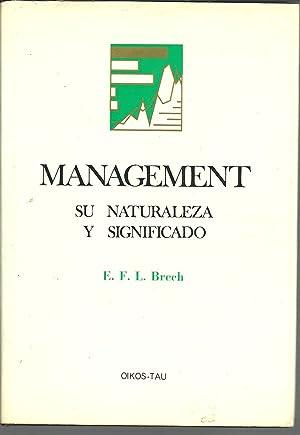 MANAGEMENT. SU NATURALEZA Y SIGNIFICADO: E. F. L.