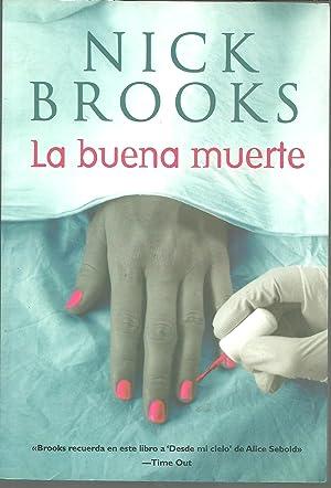 LA BUENA MUERTE: NICK BROOKS