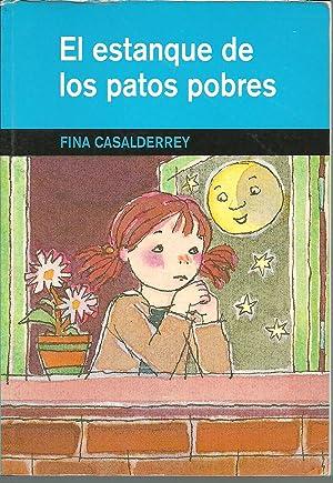 EL ESTANQUE DE LOS PATOS POBRES: FINA CASALDERREY