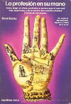 LA PROFESION EN SU MANO: RENE BUTLER