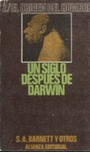UN SIGLO DESPUES DE DARWIN 2. EL ORIGEN DEL HOMBRE: S. A. BARRET Y OTROS