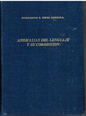 ANOMALIAS DEL LENGUAJE Y SU CORRECCION: MARGARITA E NIETO