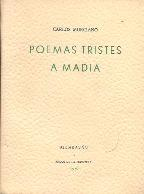 POEMAS TRISTES A MADIA: CARLOS MURCIANO