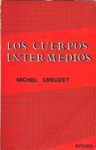 LOS CUERPOS INTERMEDIOS: MICHEL CREUZET