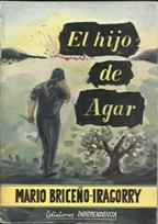 EL HIJO DE AGAR: MARIO BRICEÃ'O IRAGORRY
