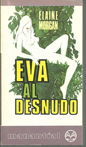 EVA AL DESNUDO: ELAINE MORGAN
