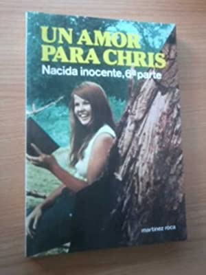 UN AMOR PARA CHRIS. NACIDA INOCENTE 6 PARTE: PAUL MAY