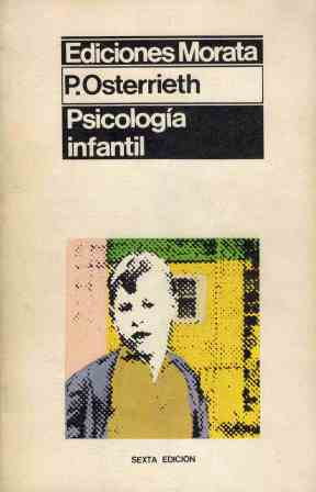 PSICOLOGIA INFANTIL: P OSTERRIETH