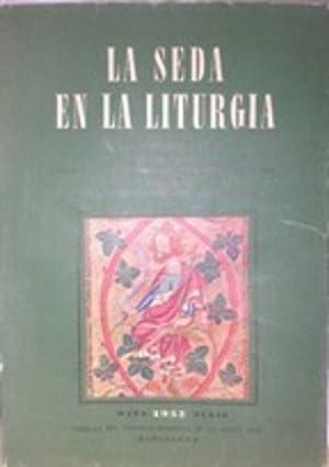 LA SEDA EN LA LITURGIA: COLEGIO DEL ARTE MAYOR DE LA SEDA DE BARCELONA