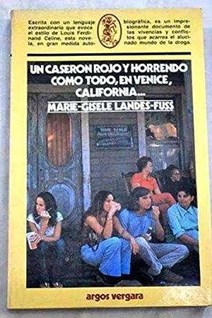 UN CASERON ROJO Y HORRENDO COMO TODO EN VENICE CALIFORNIA: MARIE-GISELE LANDES-FUSS