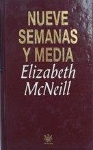 NUEVE SEMANAS Y MEDIA: ELIZABETH McNEILL