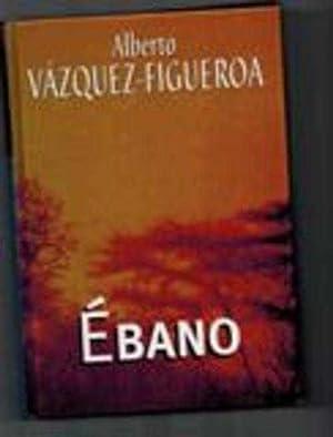 EBANO: ALBERTO VAZQUEZ-FIGUEROA