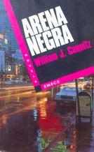 ARENA NEGRA: WILLIAM J. CAUNITZ