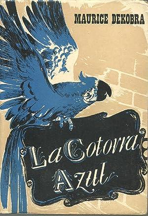 LA COTORRA AZUL: MAURICE DEKOBRA