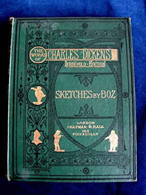 Sketches By Boz: Dickens, Charles
