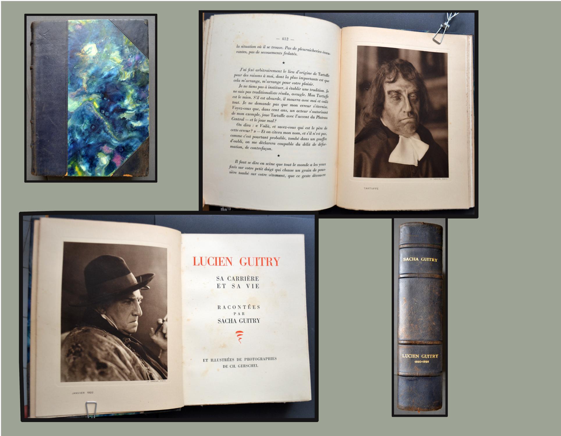 Lucien Guitry, sa carrière et sa vie. Racontées par Sacha Guitry et illustrées de photographies de Ch. Gerschel.