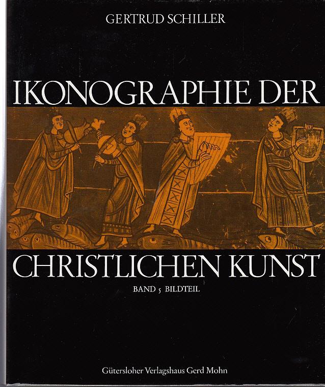 Ikonographie der Christlichen Kunst. Band 5. Bildteil
