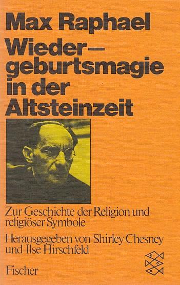 Wiedergeburt in der Altsteinzeit: Zur Geschichte der: Shirley, Chesney, Hirschfeld