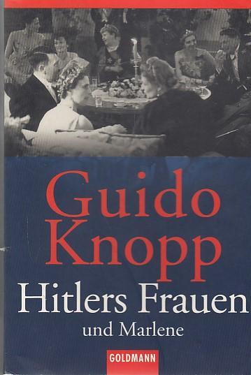 Hitlers Frauen und Marlene
