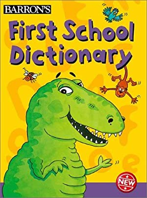 First School Dictionary (First Picture Dictionaries)