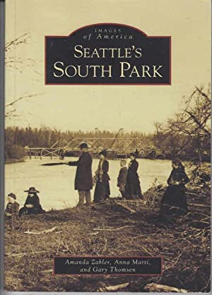 Seattle's South Park (Images of America (Arcadia Publishing))