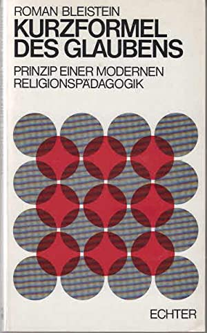 Bleistein, Roman: Kurzformel des Glaubens. - [Würzburg]