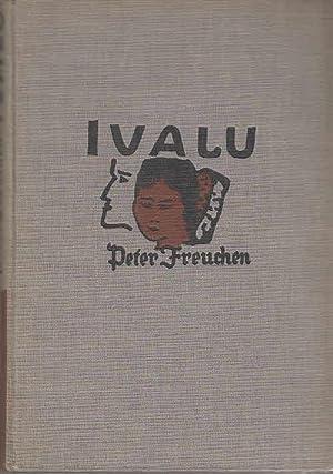 Ivalu : [Roman].: Freuchen, Peter: