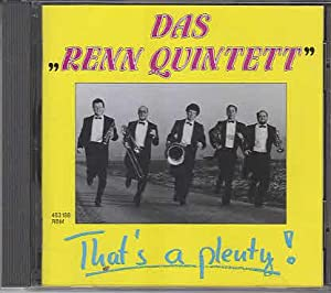 Das 'Renn Quintett' That's a plenty!