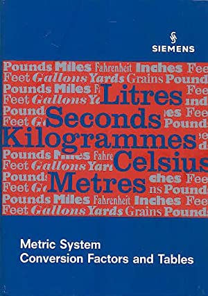 Metric System Conversion Factors and Tables: Hübner, G &