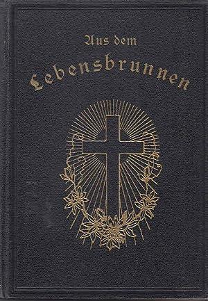Aus dem Lebensbrunnen. Eine Sammlung Predigten für: Ostertag, K.:
